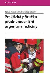 Praktická příručka přednemocniční urgentní medicíny