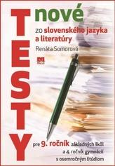 Nové testy zo slovenského jazyka a literatúry pre 9. ročník základných škôl
