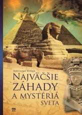 Najväčšie záhady a mystéria sveta