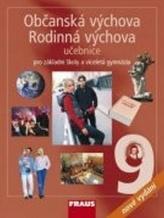 Občanská výchova 9, Rodinná výchova 9 pro ZŠ a VG UČ /nové vydání/