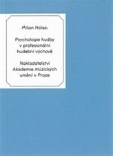 Psychologie hudby v profesionální hudební výchově