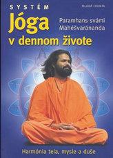 Systém jóga v dennom živote