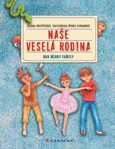 Naše veselá rodina / Our merry family (ČJ, AJ)