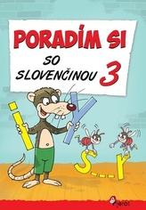 Poradím si so slovenčinou 3