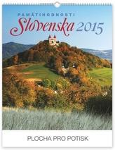 Pamätihodnosti Slovenska - nástenný kalendár 2015