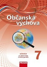 Občanská výchova 7 - Učebnice pro ZŠ a víceletá gymnázia