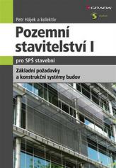 Pozemní stavitelství I. pro SPŠ stavební