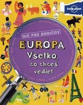 Európa Všetko, čo chceš vedieť
