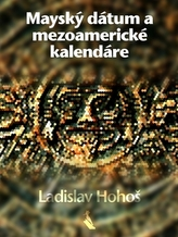 Mayský dátum a mezoamerické kalendáre