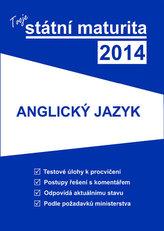 Tvoje státní maturita 2014 - Anglický jazyk