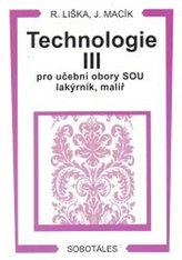 Technologie III pro učební obory SOU lakýrník, malíř