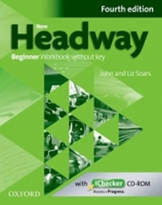 New Headway Fourth Edition Beginner Workbook Without Key with iChecker CD-ROM