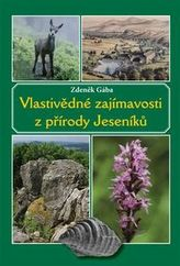 Vlastivědné zajímavosti z přírody Jeseníků