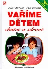 Vaříme dětem chutně a zdravě