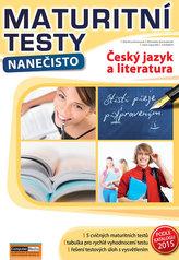 Český jazyk a literatura - Maturitní testy nanečisto