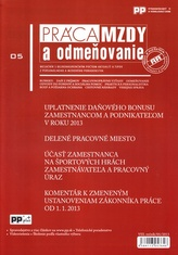 Práca, mzdy a odmeňovanie 5/2013