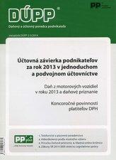 DUPP 2-3/2014 Účtovná závierka podnikateľov za rok 2013 v jednoduchom a podvojnom účtovníctve