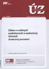 UZZ 1/2015 Zákon o súdnych exekútoroch a exekučnej činnosti