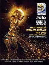 Majstrovstvá sveta vo futbale FIFA 2010 - Juhoafrická republika (Oficiálny sprievodca)