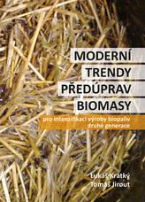 Moderní trendy předúprav biomasy