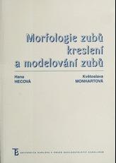 Morfologie zubů. Kreslení a modelování zubů - 3. vydání