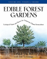 Edible Forest Gardens Vol. 1