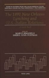 The 1891 New Orleans Lynching and U.S.-Italian Relations