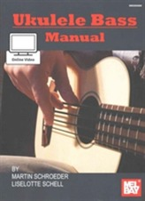 UKULELE BASS MANUAL & ONLINE VIDEO