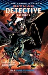 Batman Detective Comics Vol. 3 League Of Shadows (Rebirth)