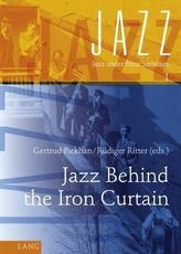 Jazz Behind the Iron Curtain