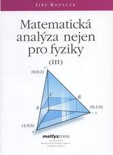 Matematická analýza nejen pro fyziky III.