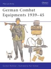 German Combat Equipment, 1939-45