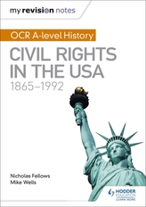 My Revision Notes: OCR A-level History: Civil Rights in the USA 1865-1992