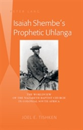 Isaiah Shembe's Prophetic Uhlanga