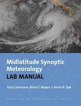 Synoptic-Dynamic Meteorology Lab Manual - Visual Exercises to Complement Midlatitude Synoptic Meteorology