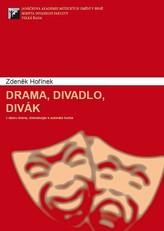 Drama, divadlo, divák, 3. vyd.