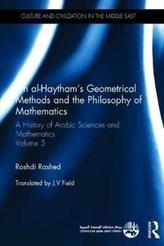 Ibn al-Haytham's Geometrical Methods and the Philosophy of Mathematics