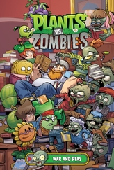 Plants Vs. Zombies Volume 11: War And Peas