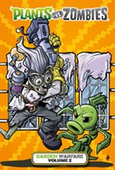 Plants Vs. Zombies: Garden Warfare Volume 2
