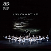 Royal Ballet: A Season in Pictures