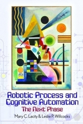 Robotic Process and Cognitive Automation: The Next Phase