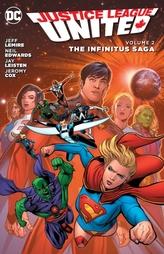 Justice League United Vol. 2 The Infinitus Saga