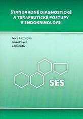 Štandardné diagnostické a terapeutické postupy v endokrinológii