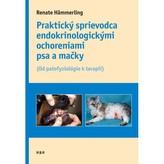 Praktický sprievodca endokrinologickými ochoreniami psov a mačiek