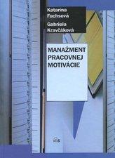 Manažment pracovnej motivácie