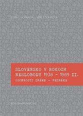 Slovensko v rokoch neslobody 1938 - 1989 II.