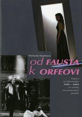 Od Fausta k Orfeovi