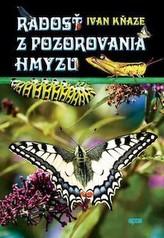 Radosť z pozorovania hmyzu