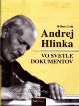 Andrej Hlinka vo svetle dokumentov