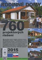 Rodinné domy. 760 projektových riešení